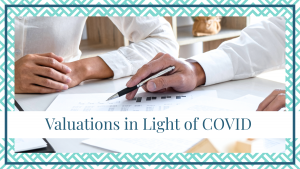 valuations in light of covid family law divorce