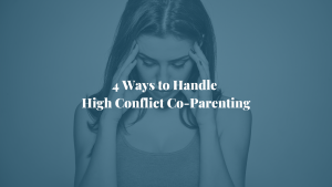 High Conflict Coparenting